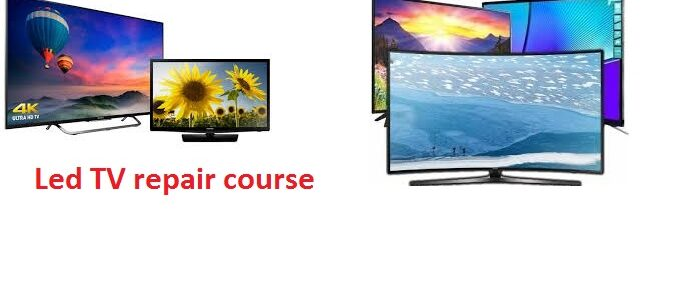led tv repair course